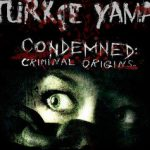 Condemned: Criminal Origins Türkçe Yama
